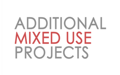 Additional Mixed Use Projects